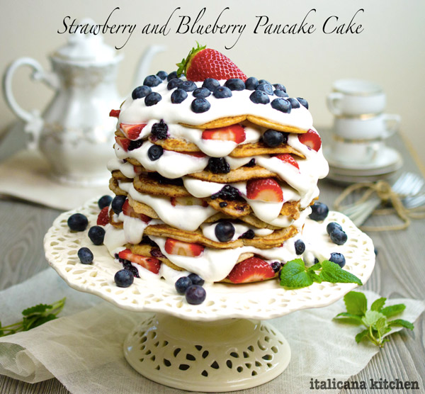 Strawberry and Blueberry Pancake Cake by italicanakitchen.com